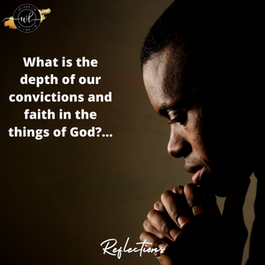 What is the depth of our convictions