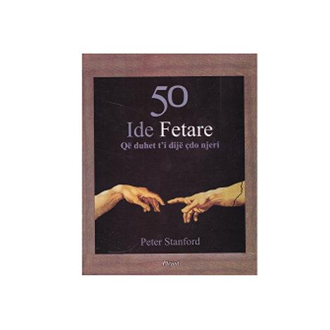 50 Ide Fetare - Peter Stanford