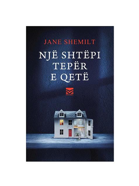 Një shtëpi tepër e qetë -Jane Shemilt