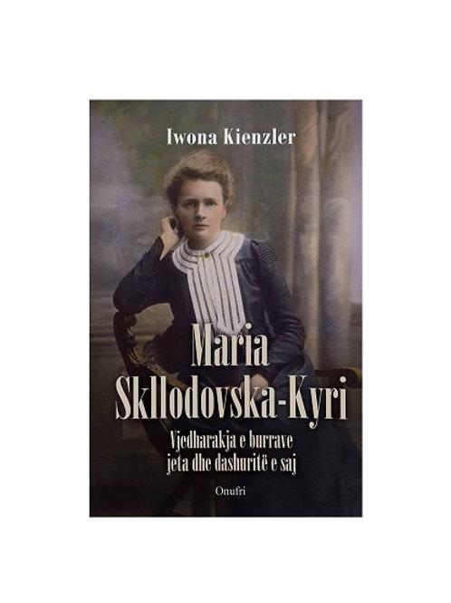 Maria Skllodovska - Kyri,  (Iwona Kienzler)
