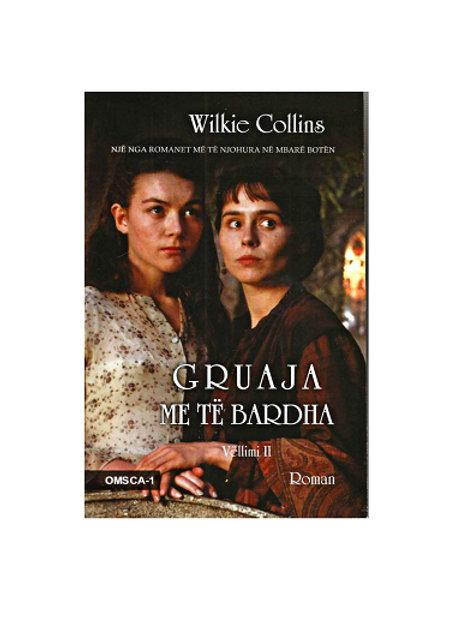 Gruaja me të bardha, vol. 2 - ( Wilkie Collins)