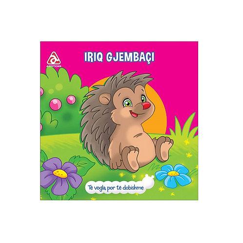 Iriq gjembaçi - (Të vogla, por të dobishme)