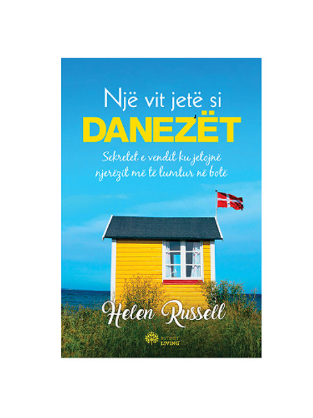 Një vit jetë si danezët - Helen Russell