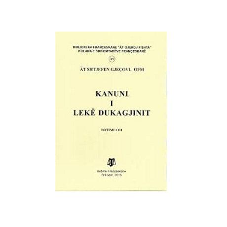 Kanuni i Lekë Dukagjinit  - Shtjefën Gjeçovi