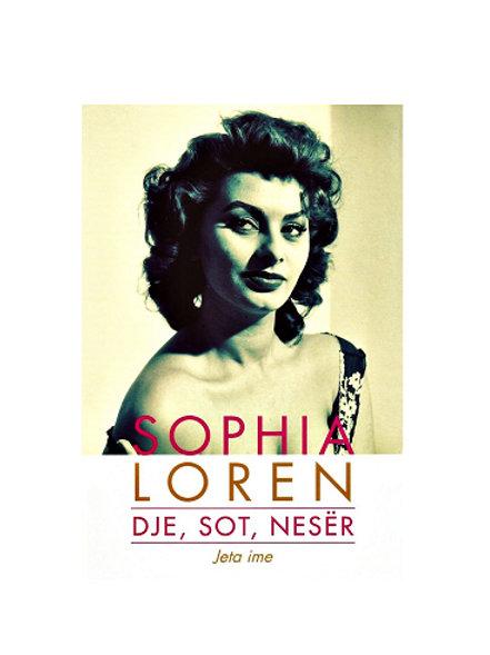 Dje, sot, nesër - Sophia Loren