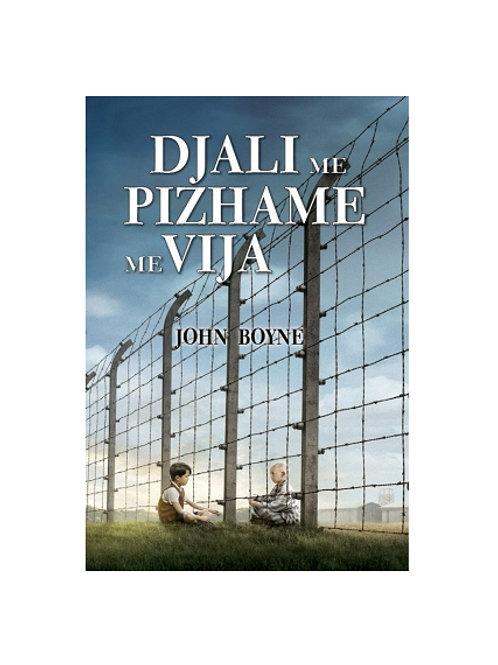 Djali me pizhame me vija -  John Boyne