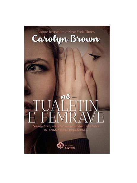 Në tualetin e femrave - Carolyn Brown