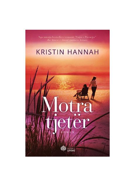 Motra tjetër - Kristin Hannah