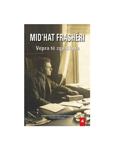 Midhat Frasheri Vepra të  zgjedhura 4