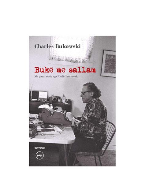 Bukë me sallam - Charles Bukowski