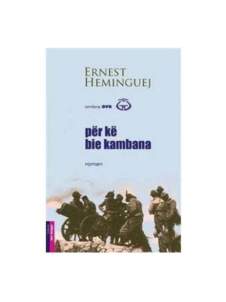 Për kë bie kambana - Ernest Hemingway