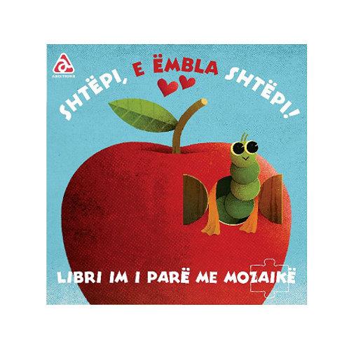 Shtëpi, e ëmbla shtëpi -Libri im i parë me Mozaikë (1-3 vjeç)