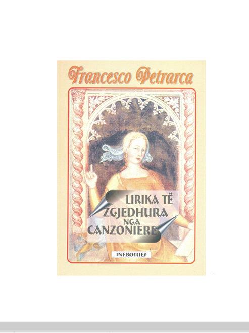 Lirika të zgjedhura nga Canzoniere - Francesco Petrarca
