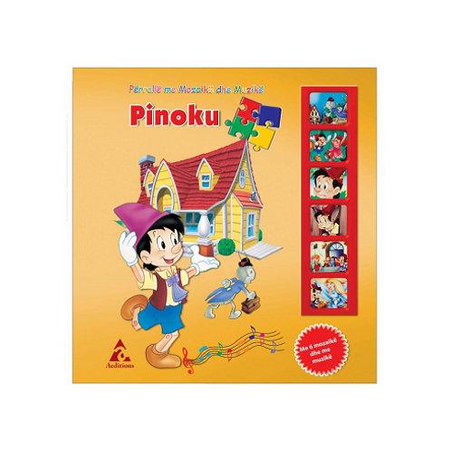 Pinoku - Përralla me mozaikë dhe muzikë