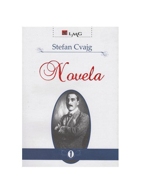 Novela, vol. 1 -  Stefan Cvajg
