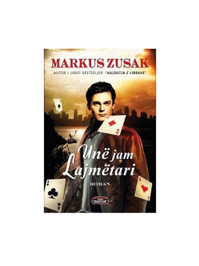 Unë jam lajmëtari - Markus Zusak