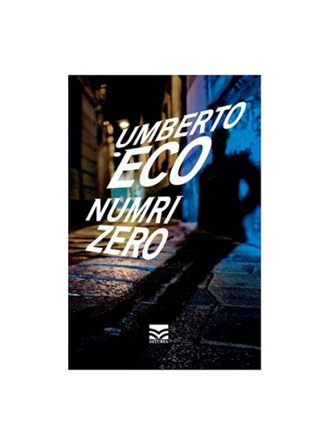 Numri zero - Umberto Eco