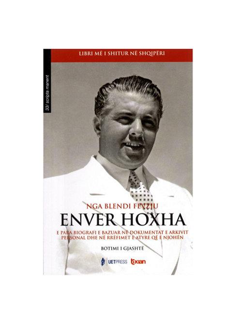Enver Hoxha - Blendi Fevziu