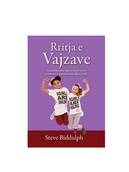 Rritja e vajzave - Steve Biddulph
