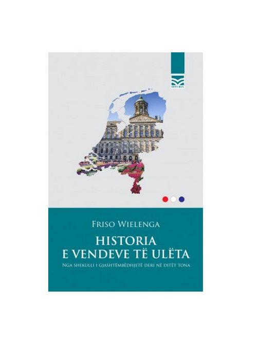 Historia e vendeve të ulëta - Friso Wielenga
