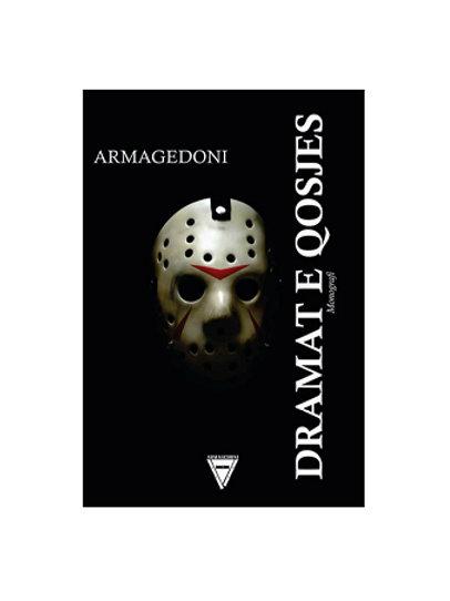 Dramat e Qosjes - Armagedoni (Berat Dakaj)