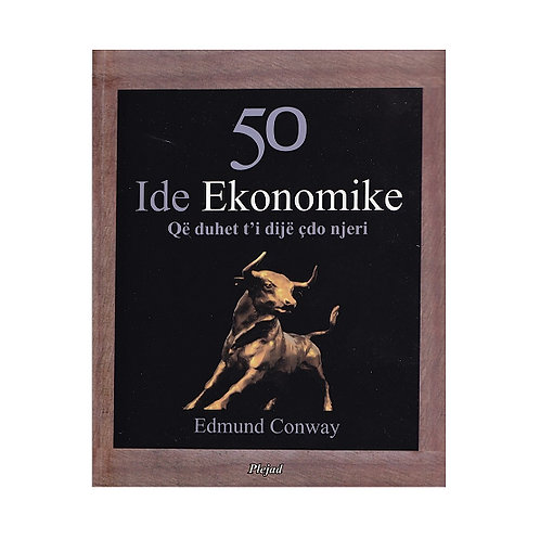 50 Ide Ekonomike - Edmund Conway