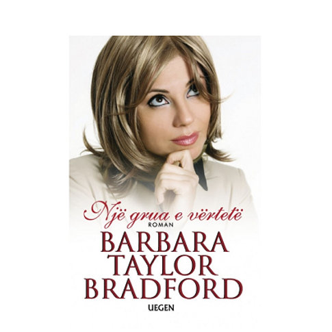 Një grua e vërtetë -  Barbara Taylor Bradford