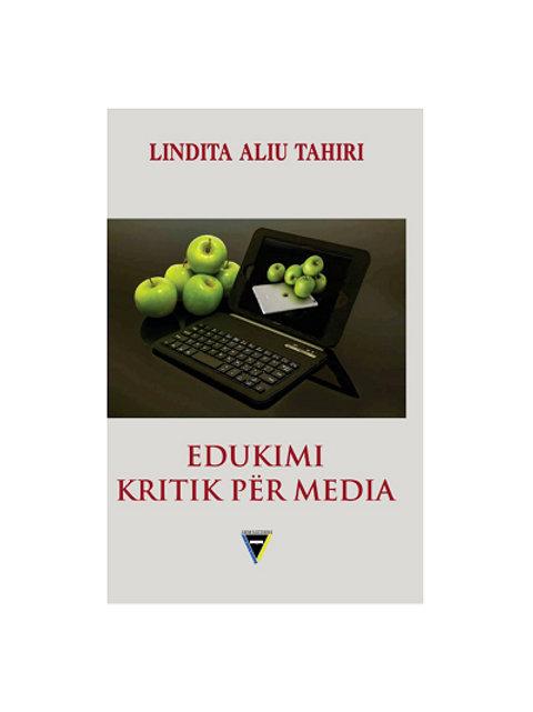 Edukimi kritik për media - Lindita Aliu Tahiri