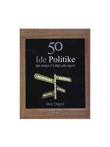 50 Ide Politike - Ben Dupre