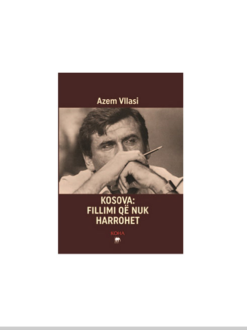 Kosova: Fillimi që nuk harrohet - Azem Vllasi