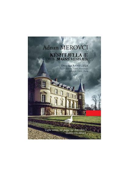Kështjella e (mos) marrëveshjes: Ditar gjatë Konferencës së Rambujesë- A.Merovci