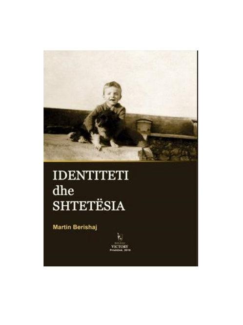 Identiteti dhe shtetësia - Martin Berishaj