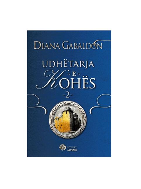 Udhëtarja e kohës 2 - Diana Gabaldon