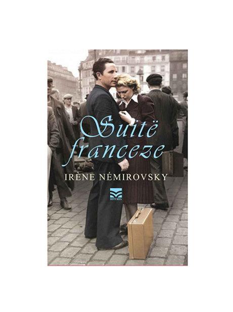 Suitë Franceze -  Irene Nemirovsky