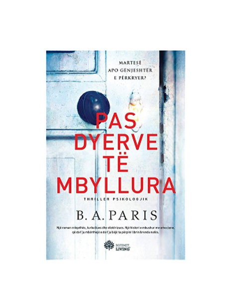 Pas dyerve të mbyllura -  B. A. Paris