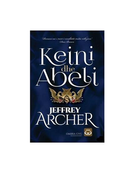 Keini dhe Abeli - Jeffrey Archer