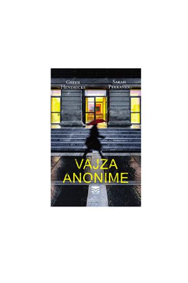 Vajza anonime - Greer Hendricks ,  Sarah Pekkanen