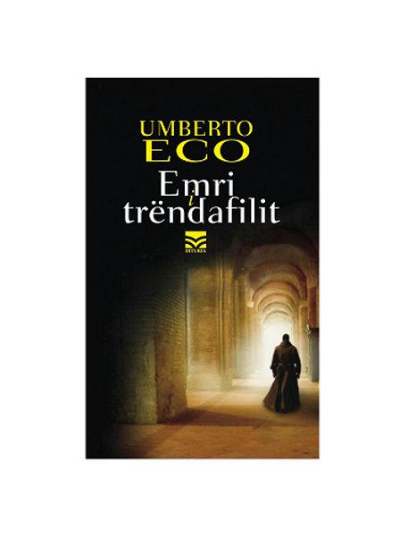 Emri i trëndafilit - Umberto Eco