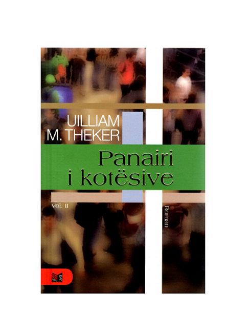 Panairi i kotësive - Uilliam M. Thekeri, vol. 2