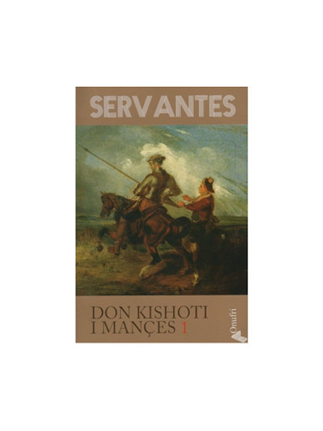 DON KISHOTI I MANÇËS 1 - MIGUEL DE SERVANTES