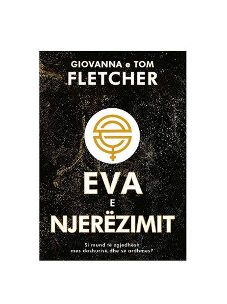 Eva e njerëzimit -  Giovanna & Tom Fletcher