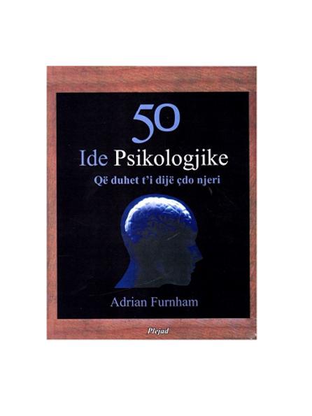 50 Ide Psikologjike - Adrian Furnham