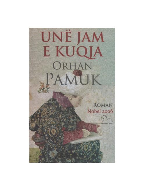 Unë jam e kuqja - Orhan Pamuk