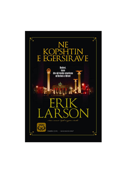 Në kopshtin e egërsirave - Erik Larson