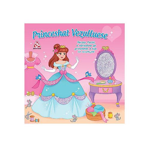 Princeshat Vezulluese - (Vezullo dhe xixëllo)