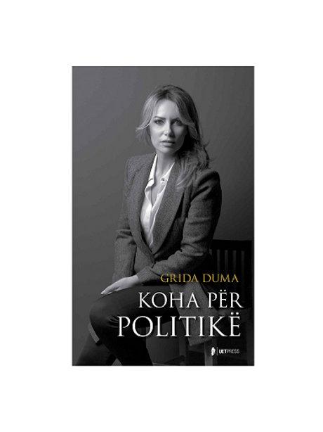 Koha për politikë -  Grida Duma