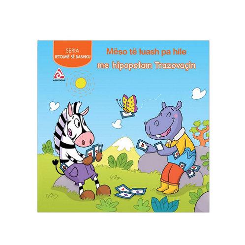 Mëso të luash pa hile me hipopotam Trazovaçin - (Jetojmë së bashku)