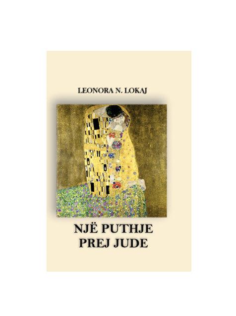 Një puthje prej Jude - Leonora N. Lokaj