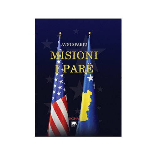 Misioni i Parë -Avni Spahiu