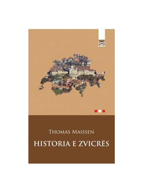 Historia e Zvicrës -  Thomas Maissen